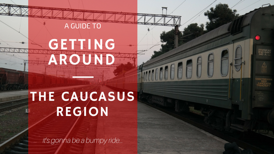 Getting Around the Caucasus