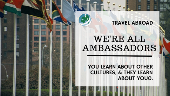 Featured image, we're all ambassadors when we travel. UN Flags from the headquarters in NYC.