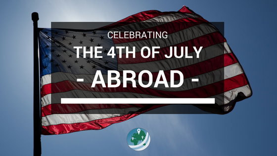 Celebrating the 4th of July Abroad Featured Image
