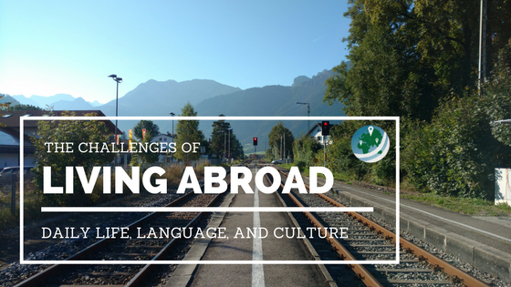 Challenges of Living Abroad Featured Image