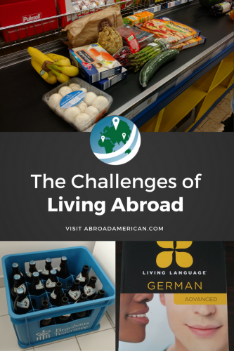 The Challenges of Living Abroad pinit